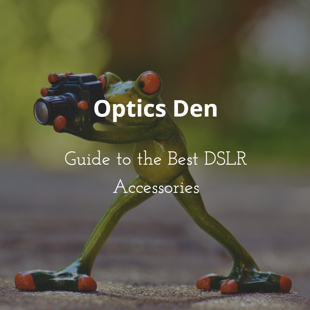 A guide to DSLR accessories